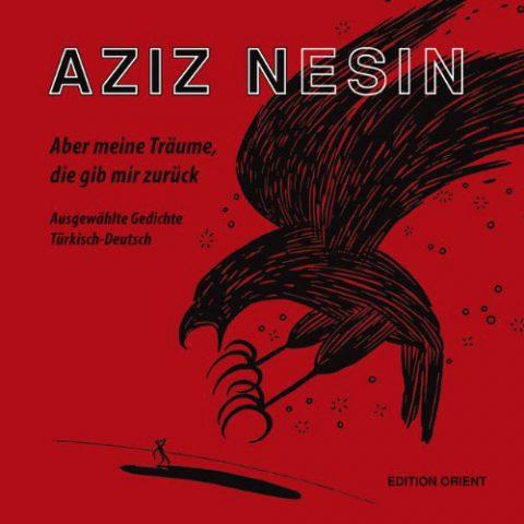 Aziz Nesin – Aber meine Träume, die gib mir zurück